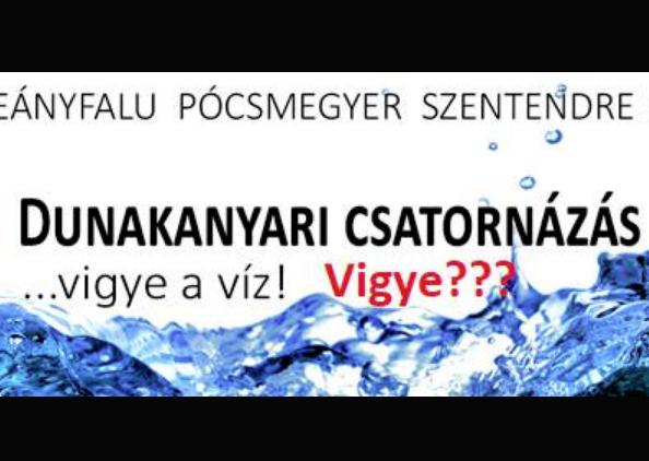 Minden, amit a Dunakanyari Csatornázásról tudunk